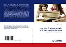 Bookcover of Learning Environments in African-American Families