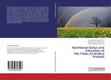 Capa do livro de Nutritional Status and Education of  The Tribes of Andhra Pradesh