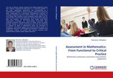 Bookcover of Assessment in Mathematics: From Functional to Critical Practice