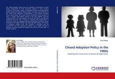 Обложка Closed Adoption Policy in the 1960s
