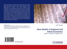 Bookcover of New Models in Regional and Urban Economics