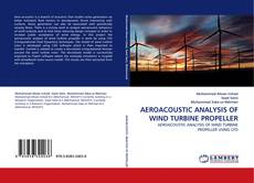 Bookcover of AEROACOUSTIC ANALYSIS OF WIND TURBINE PROPELLER