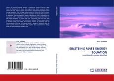 Bookcover of EINSTEIN''S MASS ENERGY EQUATION