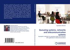 Bookcover of Queueing systems, networks and telecommunication systems