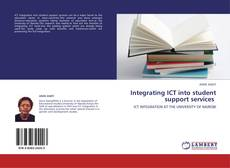 Bookcover of Integrating ICT into student support services