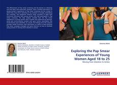 Copertina di Exploring the Pap Smear Experiences of Young Women Aged 18 to 25