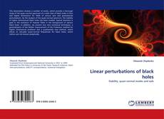 Bookcover of Linear perturbations of black holes