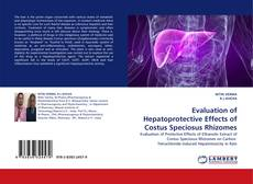 Bookcover of Evaluation of Hepatoprotective Effects of Costus Speciosus Rhizomes