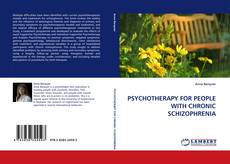 Bookcover of PSYCHOTHERAPY FOR PEOPLE WITH CHRONIC SCHIZOPHRENIA