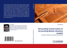 Accounting Conservatism in Accounting-Based valuation models kitap kapağı