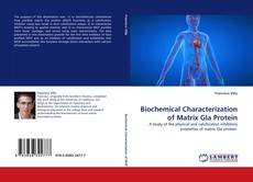 Couverture de Biochemical Characterization of Matrix Gla Protein