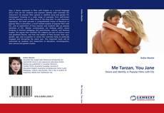 Bookcover of Me Tarzan, You Jane