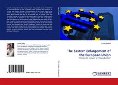 Buchcover von The Eastern Enlargement of the European Union