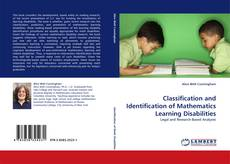 Bookcover of Classification and Identification of Mathematics Learning Disabilities