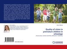 Portada del libro de Quality of vision in premature children in schoolage