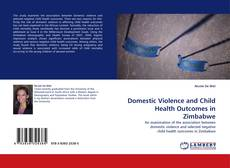 Buchcover von Domestic Violence and Child Health Outcomes in Zimbabwe