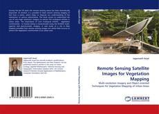 Обложка Remote Sensing Satellite Images for Vegetation Mapping