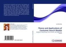 Portada del libro de Theory and Applications of Consumer Search Models