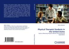 Bookcover of Physical Therapist Students in the United States