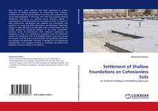 Bookcover of Settlement of Shallow Foundations on Cohesionless Soils
