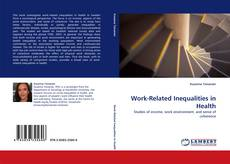 Bookcover of Work-Related Inequalities in Health