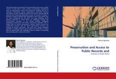 Portada del libro de Preservation and Access to Public Records and