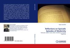 Buchcover von Reflections on Sporadic Episodes of Modernity