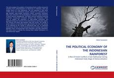 Bookcover of THE POLITICAL ECONOMY OF THE INDONESIAN RAINFOREST