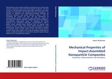 Capa do livro de Mechanical Properties of Impact-Assembled Nanoparticle Composites