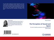 Bookcover of The Perception of Sound and Space