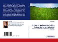 Revival of Nationalists Politics in Post-Communist Poland kitap kapağı