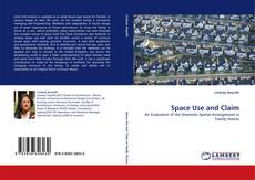 Bookcover of Space Use and Claim