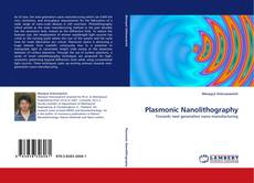 Bookcover of Plasmonic Nanolithography