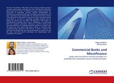 Bookcover of Commercial Banks and Microfinance