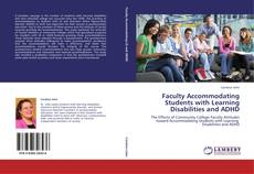 Couverture de Faculty Accommodating Students with Learning Disabilities and ADHD