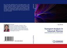 Transport Analysis in Tokamak Plasmas kitap kapağı