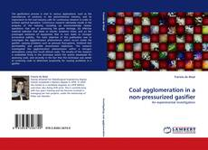 Coal agglomeration in a non-pressurized gasifier的封面