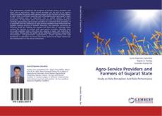 Bookcover of Agro-Service Providers and Farmers of Gujarat State