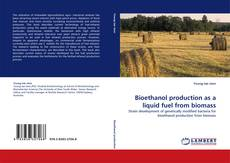 Borítókép a  Bioethanol production as a liquid fuel from biomass - hoz