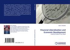 Bookcover of Financial Liberalization and Economic Development