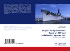 Bookcover of Seaport Competitiveness Based on RBV and Stakeholders Approaches: