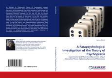 Couverture de A Parapsychological Investigation of the Theory of Psychopraxia