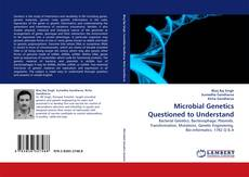 Bookcover of Microbial Genetics Questioned to Understand