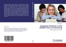 Couverture de Engaging Students in the Middle Years of Schooling