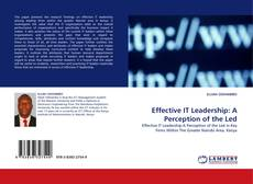 Couverture de Effective IT Leadership: A Perception of the Led