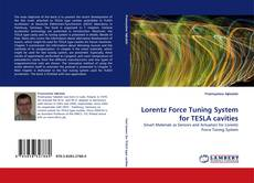 Bookcover of Lorentz Force Tuning System for TESLA cavities