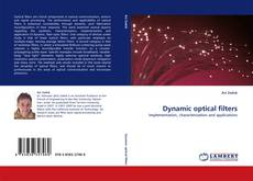 Copertina di Dynamic optical filters