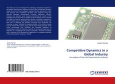 Copertina di Competitive Dynamics in a Global Industry