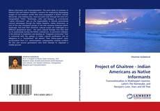 Portada del libro de Project of Ghaitree - Indian Americans as Native Informants