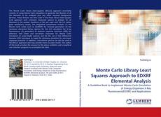 Monte Carlo Library Least Squares Approach to EDXRF Elemental Analysis的封面